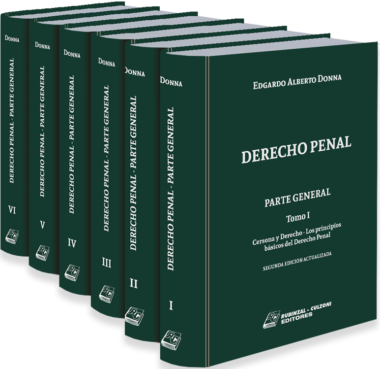 Derecho Penal. Parte General EN REIMPRESION - DISPONIBLE EL 15/04/2021